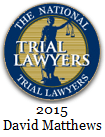 David Matthews - Trial Lawyer 2015
