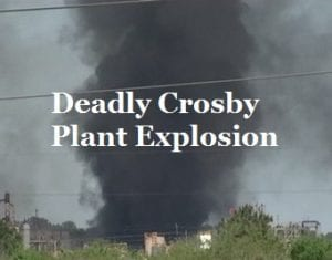 Deadly Crosby Plant Explosion